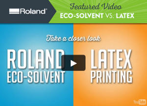 Never Settle For Latex! Watch Our Featured Video: Eco-Solvent vs. Latex
