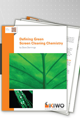 Free Report: Defining Green Screen Cleaning Chemistry