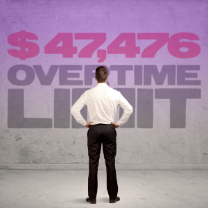 The $47,476 Overtime Question
