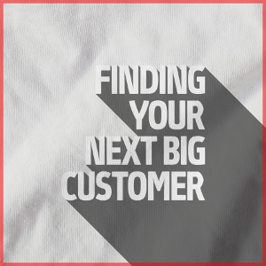Finding Your Next Big Customer