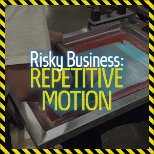 Risky Business: Repetitive Motion