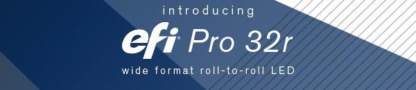 Introducing EFI Pro 32r Wide Format Roll-to-Roll LED Inkjet Printer