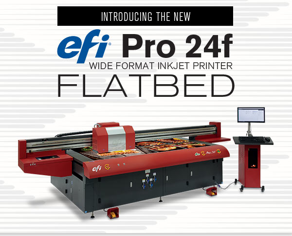 Introducting the New EFI Pro 24f Wide Format Inkjet Printer Flatbed