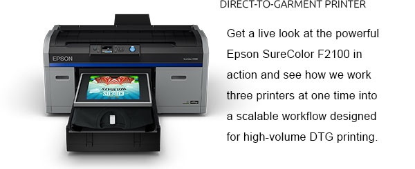 Get a live look at the powerful Epson SureColor F2100 in action and see how we work three at one time into a scalable workflow designed for high-volume DTG printing.
